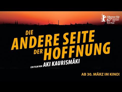 DIE ANDERE SEITE DER HOFFNUNG - Trailer (HD)