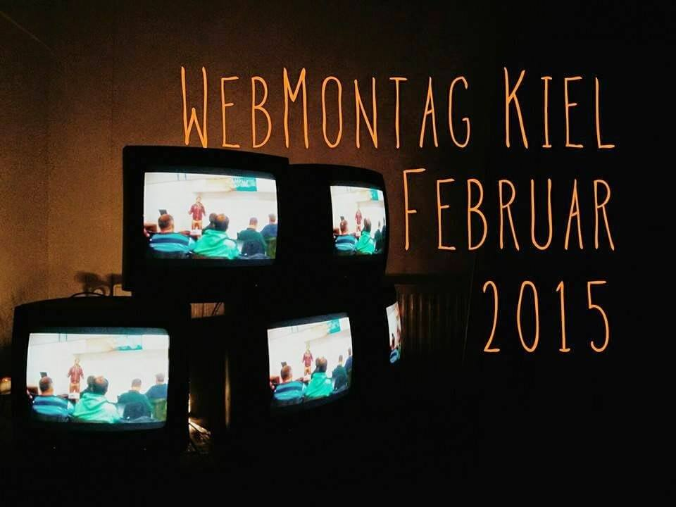 WebMontag Kiel Februar 2015