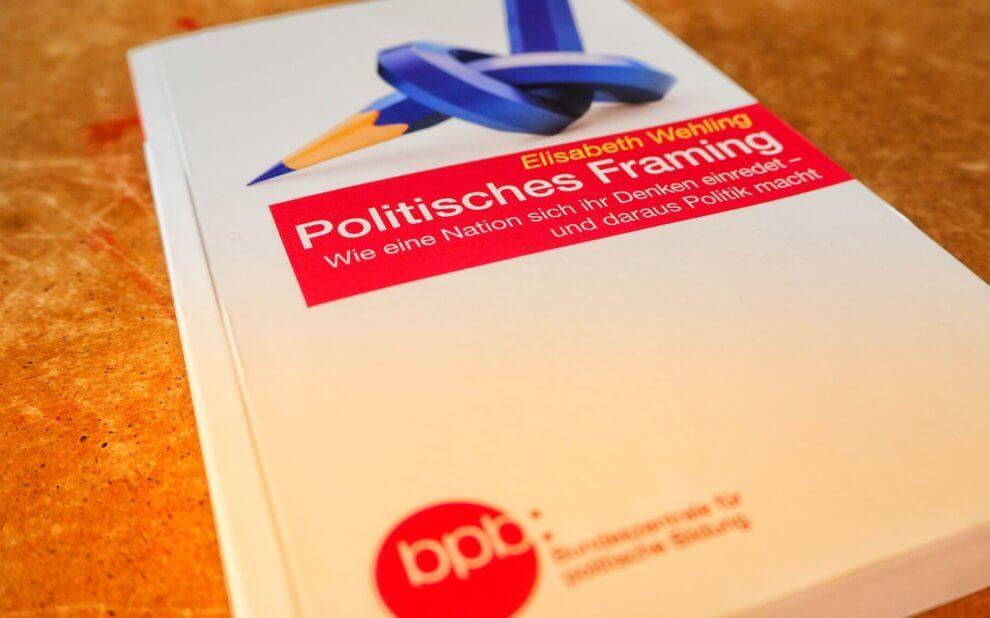 Elisabeth Wehling - Politisches Framing