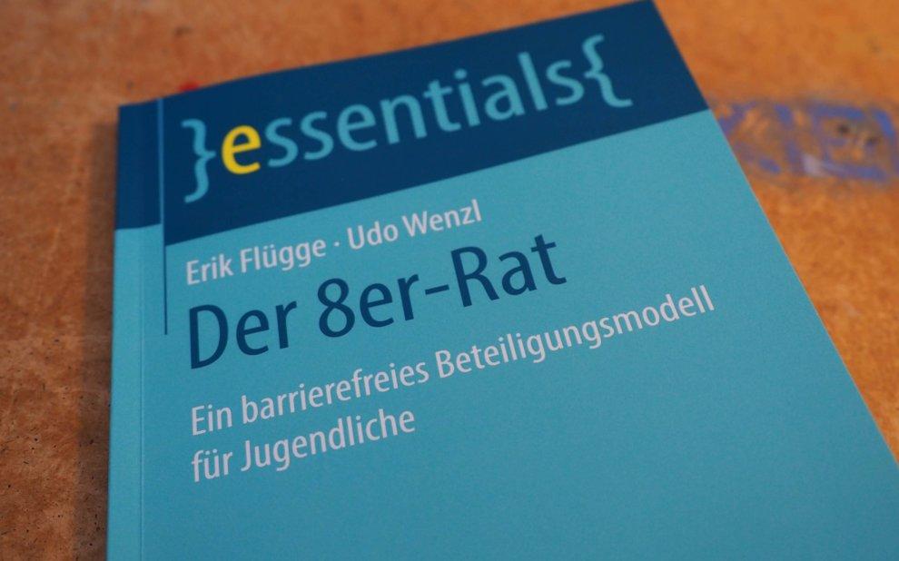 """""""Der 8er-Rat"""" von Erik Flügge und Udo Wenzl"""