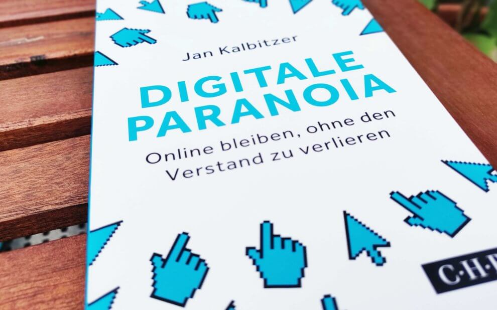 Jan Kalbitzer - Digitale Paranoia