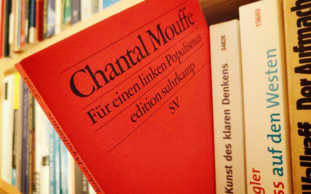 Chantal Mouffe - Für einen linken Populismus