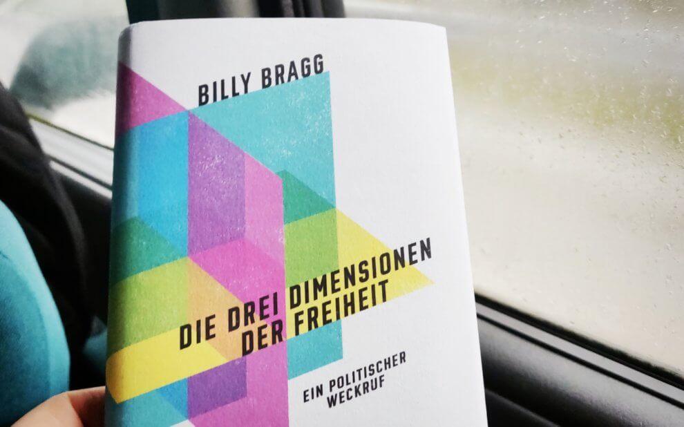 Billy Bragg - Die Drei Dimensionen der Freiheit