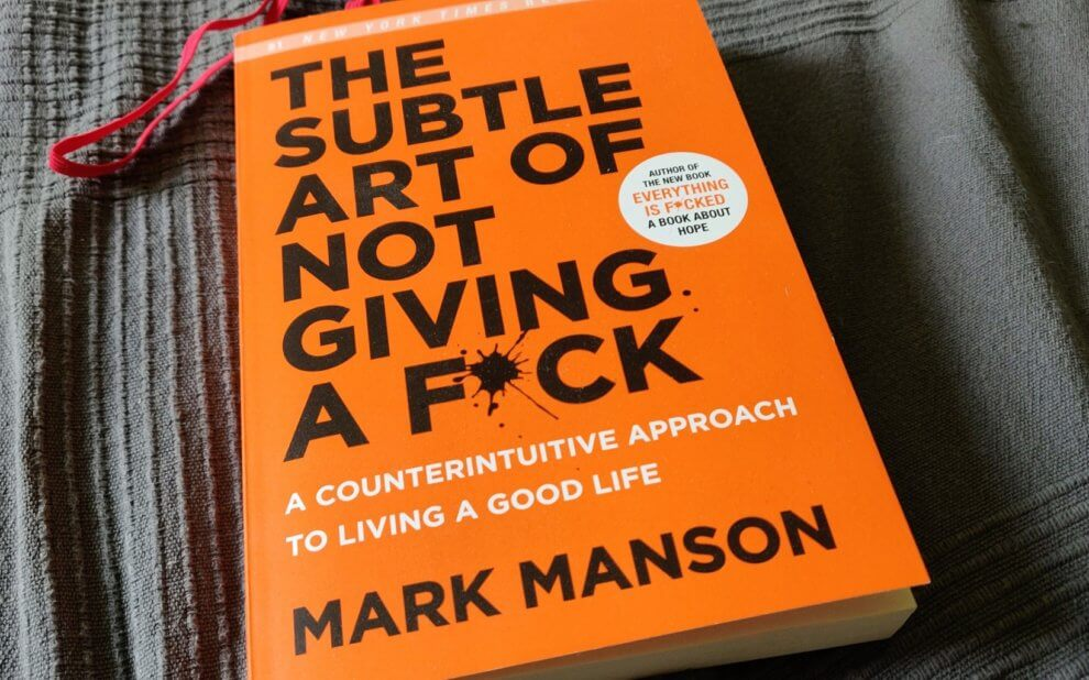 Mark Manson - The Subtle Art of Not Giving a Fuck