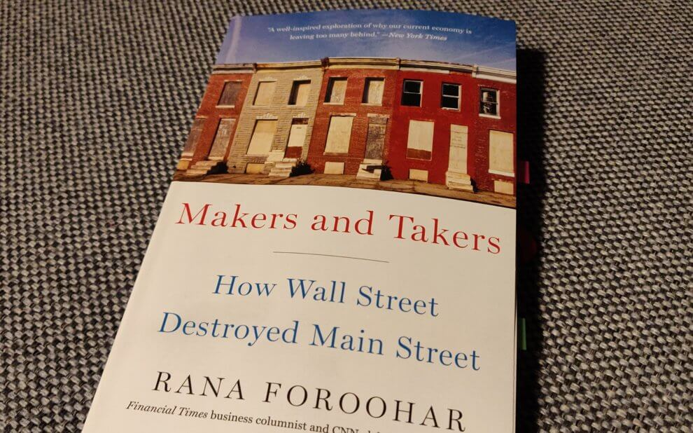 Rana Foroohar - Makers and Takers. How Wall Street destroyed Main Street