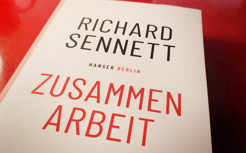 Richard Sennet - Zusammenarbeit