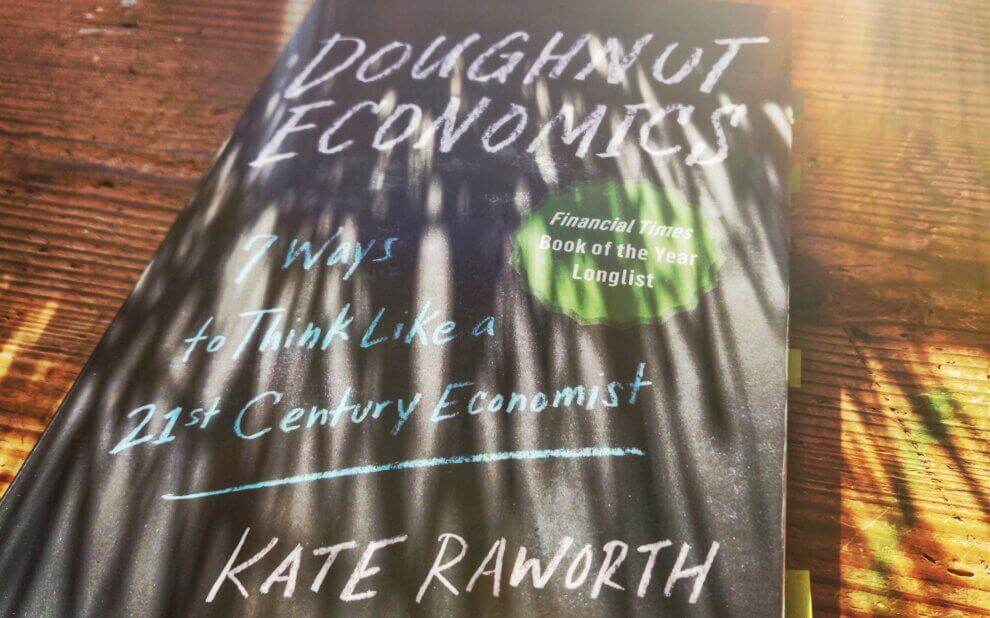 Kaate Raworth - Doughnut Economics